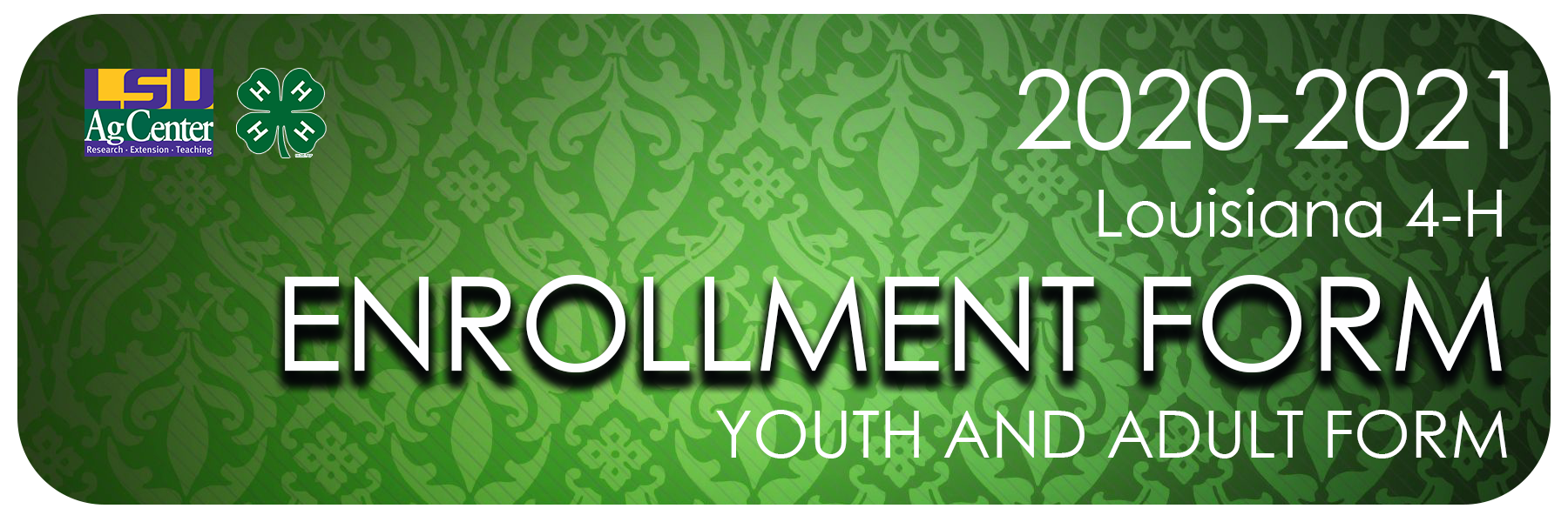 Image Header for Louisiana 4-H Online Enrollment System